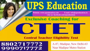 Best CTET Coaching in New Delhi - UPS Education