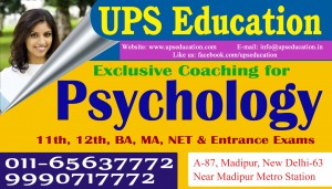Best Coaching Center In  Delhi For Psychology Join UPS Education