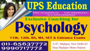 Looking for Best Psychology Coaching in New Delhi - UPS Education