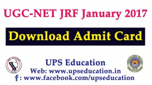 Download Admit Card for UGC NET January 2017