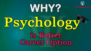 Why Psychology is Better Career Option